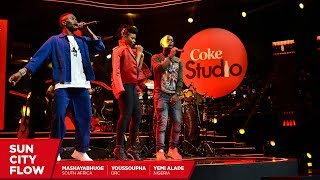Yemi Alade, Youssoupha and Mashayabhuqe: Sun City Flow Remix - Coke Studio Africa