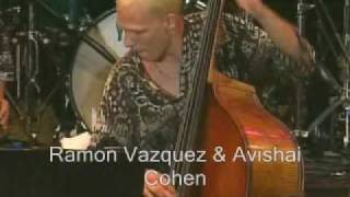 Ramon Vazquez & Avishai Cohen - Trading Solos on Chick Corea's Spain