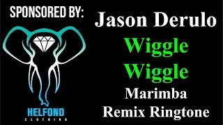 Jason Derulo - Wiggle Wiggle Marimba Remix Ringtone and Alert