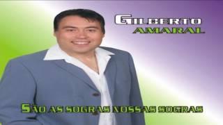 Gilberto Amaral - Ai meu Deus pra que eu casei