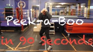 90 Second Boxing Tips – Peek-a-Boo