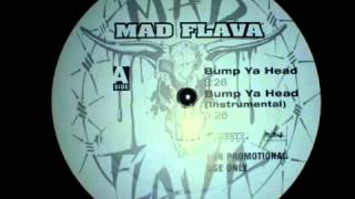 Mad Flava   Bump Ya Head Instrumental 1994 HQ
