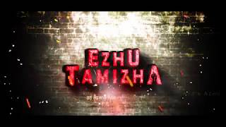 EZHU TAMIZHA - Teaser | Aswin Achu Musical