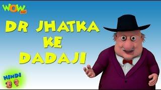 Motu Patlu Cartoons In Hindi   Animated Cartoon   Dr. Jhatka Ke Dadaji   Wow Kidz