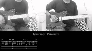 Ignorance - Paramore (Guitar Cover and Tabs)