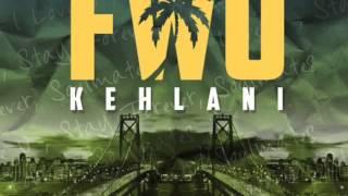 Kehlani - FWU Prod. By Swagg R'celious