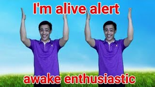 I'm Alive Alert Awake Enthusiastic- Action song