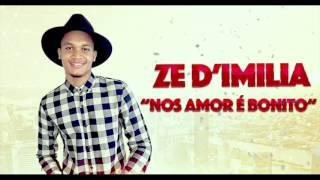 ZÉ D'IMILIA - NOS AMOR É BONITO - FUNANA 2017
