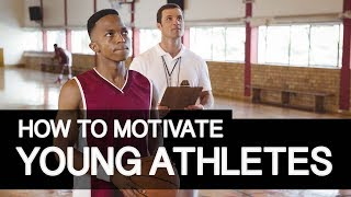 How To Motivate Young Athletes For Youth Sports Coaches