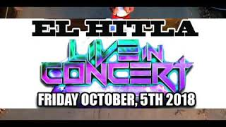EL HITLA Performing Live FRIDAY OCT. 5th. Lombard, Il. With Some of Chicago's Hottest Dj's