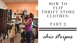 How to Flip Thrift Store Clothes: Part Two