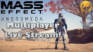 Mass Effect : Andromeda Live Streaming