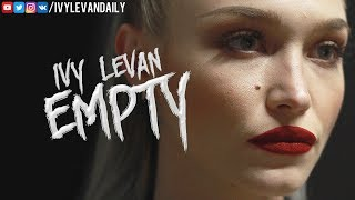 Ivy Levan – Empty (Unreleased)