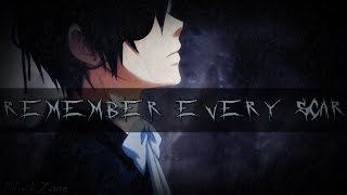 Nightcore  - Remember Every Scar