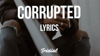 Kodak Black - Corrupted (Lyrics)
