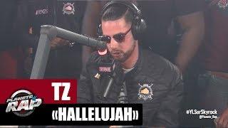 """TZ """"Hallelujah"""" #PlanèteRap"""