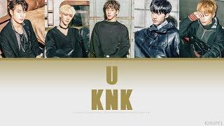 U - KNK [Color Coded Lyrics] (ENG/ROM/HAN)