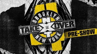 NXT TakeOver: Brooklyn 4 Pre-Show: August 18, 2018 width=