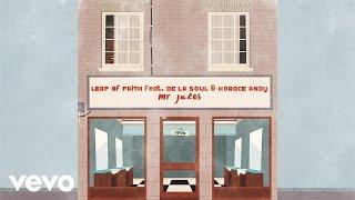 Mr Jukes - Leap Of Faith ft. De La Soul, Horace Andy