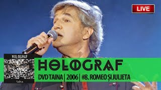 "Holograf - Romeo și Julieta (DVD ""Taina"" #8 din 13)"