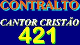 421-  CONVERSAÇÃO  CRISTÃ  -  CONTRALTO