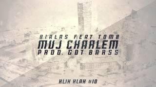 Białas - Muj Charlem feat. Tomb (prod. Got Barss) [KLIK KLAK #10]