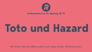 13. Spieltag: Toto und Hazard (und Bayern-Jahreshauptversammlung mit Hoeneß)