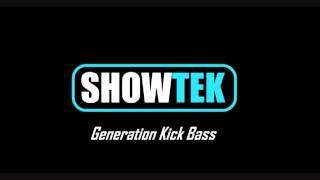 showtek - generation kick bass