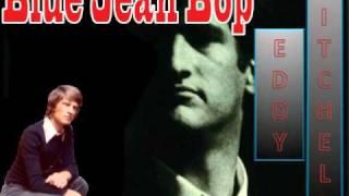 Eddy Mitchell  - Blue Jean Bop