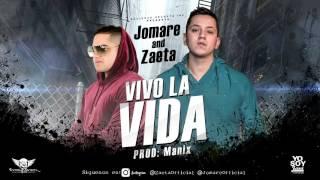 Jomare Ft Zaeta - Vivo la Vida [Video Sound]