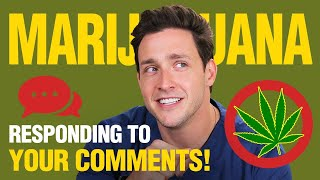 My Thoughts On Marijuana | Responding to Your Comments! | Doctor Mike width=