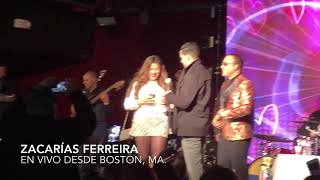 Zacarías Ferreira en Vivo en Boston.
