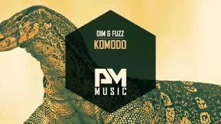 Dim & Fuzz   Komodo (Original Mix) OUT NOW!
