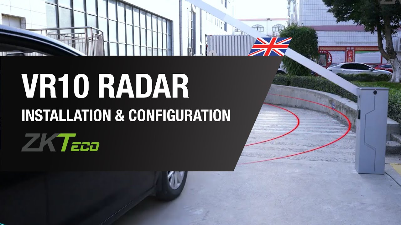 VR10 Installation and Configuration - Radar and Obstacle Lifter - ZKTeco