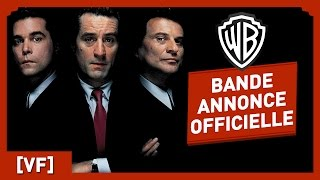 Les Affranchis - Bande Annonce Officielle (VF) - Robert De Niro / Ray Liotta / Martin Scorsese