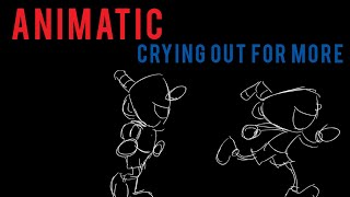 Crying Out For More (Cuphead Animatic)