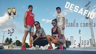Desafio - Danilo Cometa e MC Japa ( coreografia fitdance )