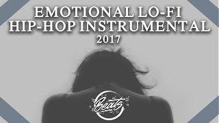 Chill Emotional Rap Beat | Sad Emotional Hip-Hop/Rap Instrumental  [2017]