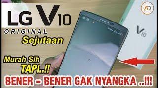 Unboxing LG V10 Sejutaan [Batam] - GAK NYANGKA SEPARAH INI..!!