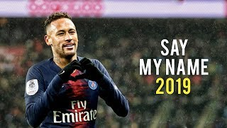 Neymar Jr | Say My Name - David Guetta | Skills & Goals | 2018/19 | HD
