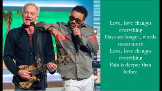 Love Changes Everything - Sting & Shaggy - (Lyrics)