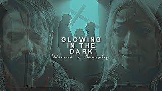 Murphy & Warren   Warphy • ⌈Glowing In The Dark⌋ (4x08)