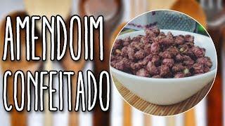 #90 - Amendoim Confeitado - Praliné - Receita de Mão