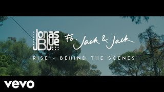 Jonas Blue - Rise (Behind The Scenes) ft. Jack & Jack