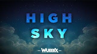 Wubbix - High Sky