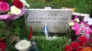 Jack the Ripper - Mary Kelly Burial Site.