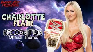 Charlotte Flair - Recognition (Official Theme)