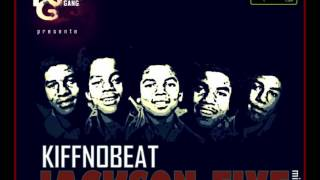 Kiff No Beat - Planète sale (Jackson Five Mixtape)