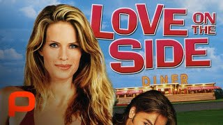 Love on the Side (Full Movie) | Comedy. Romance | Small town romantic comedy width=