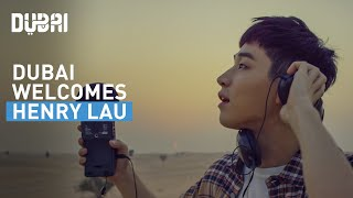 Experience Dubai With Henry Lau